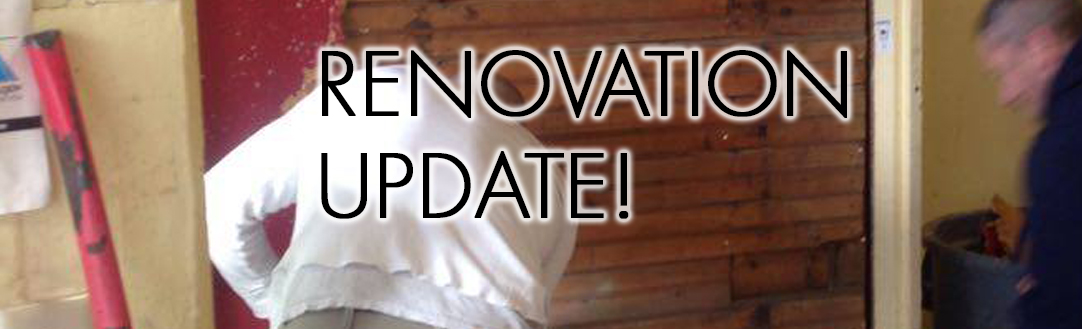Renovation Update!!!