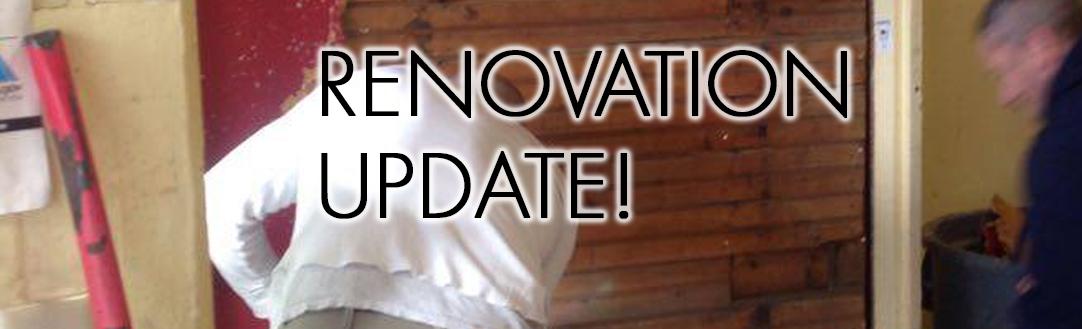 Renovation Update!!!